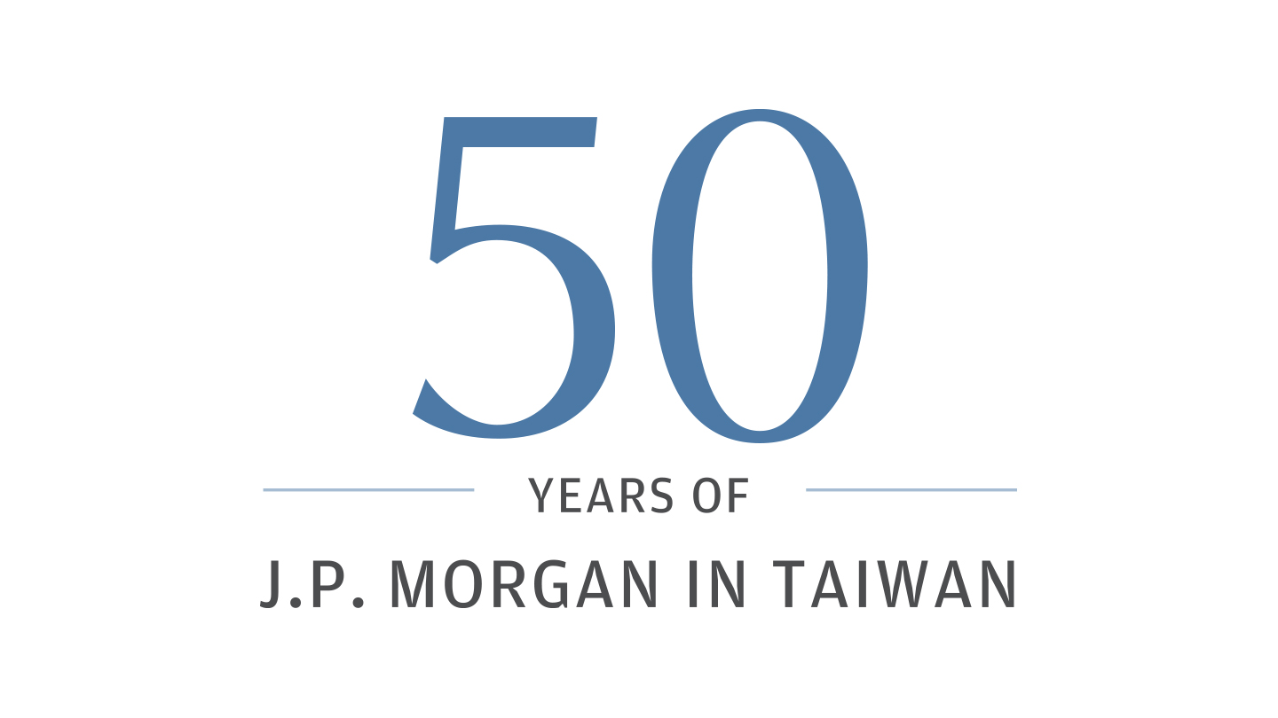 50 years of J.P. Morgan in Taiwan